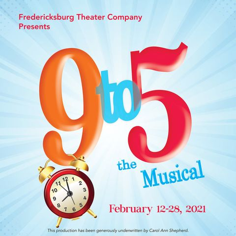 9 to 5, the Musical by Fredericksburg Theater Company