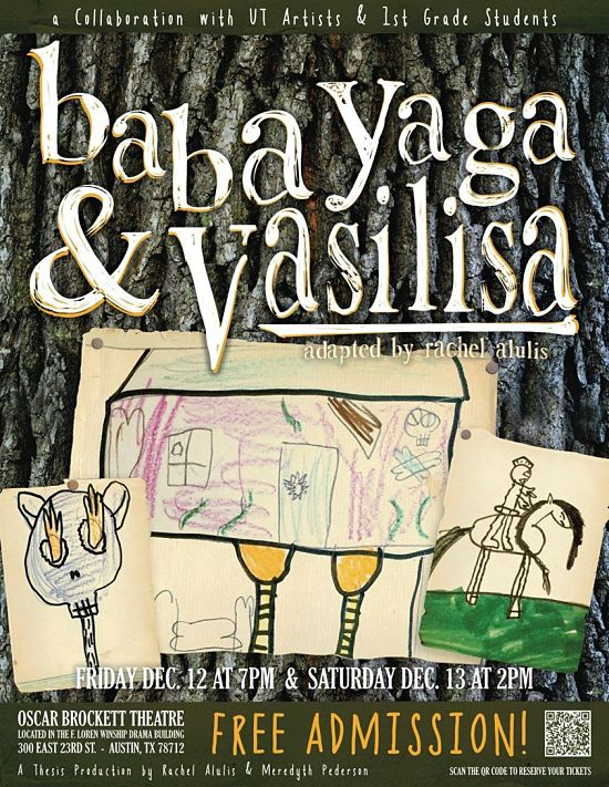 Baba Yaga and Vasilisa by University of Texas Theatre & Dance