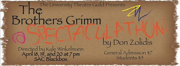 The Brothers Grimm Spectaculathon by University of Texas Theatre & Dance