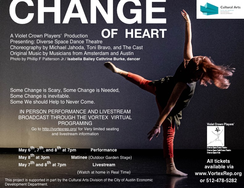 A Change of Heart by Violet Crown Players
