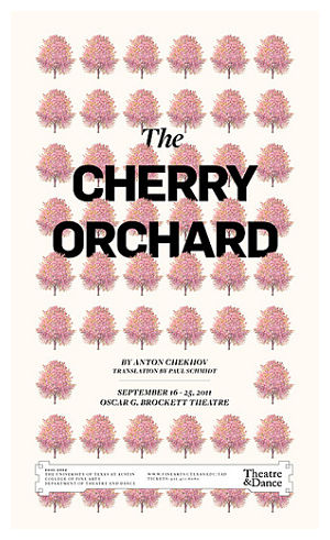 The Cherry Orchard by University of Texas Theatre & Dance