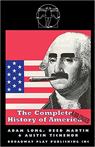 The Complete History of America (Abridged) by Boerne Community Theatre