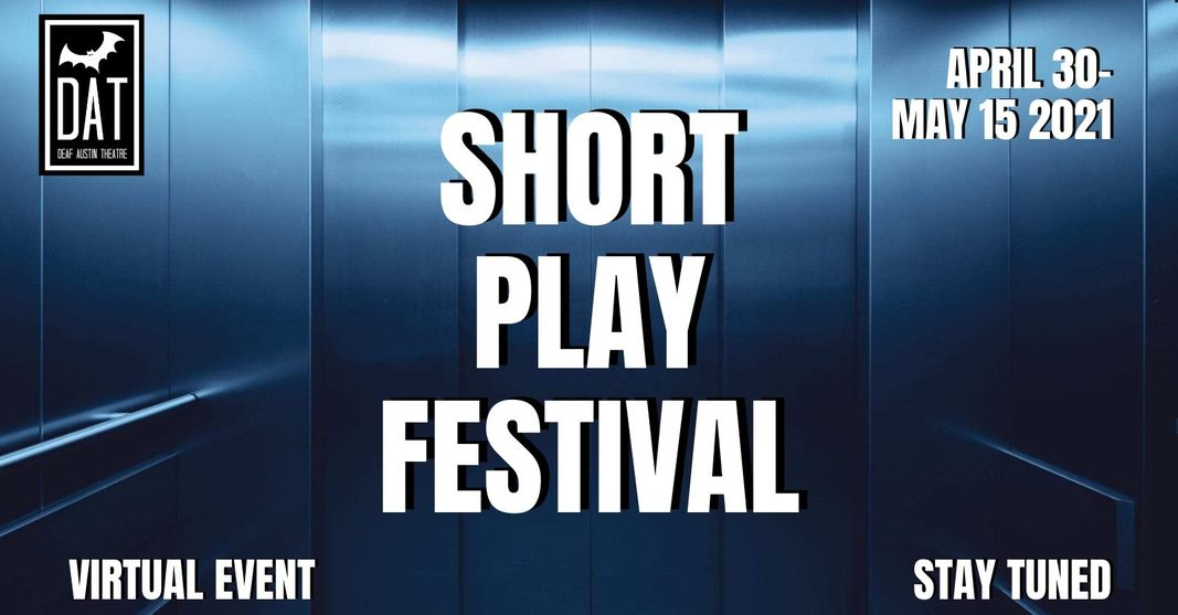 Short Play Festival by Deaf Austin Theatre
