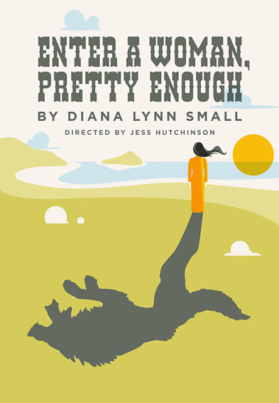 Enter A Woman, Pretty Enough by University of Texas Theatre & Dance