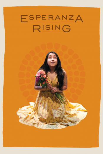 Esperanza Rising by University of Texas Theatre & Dance