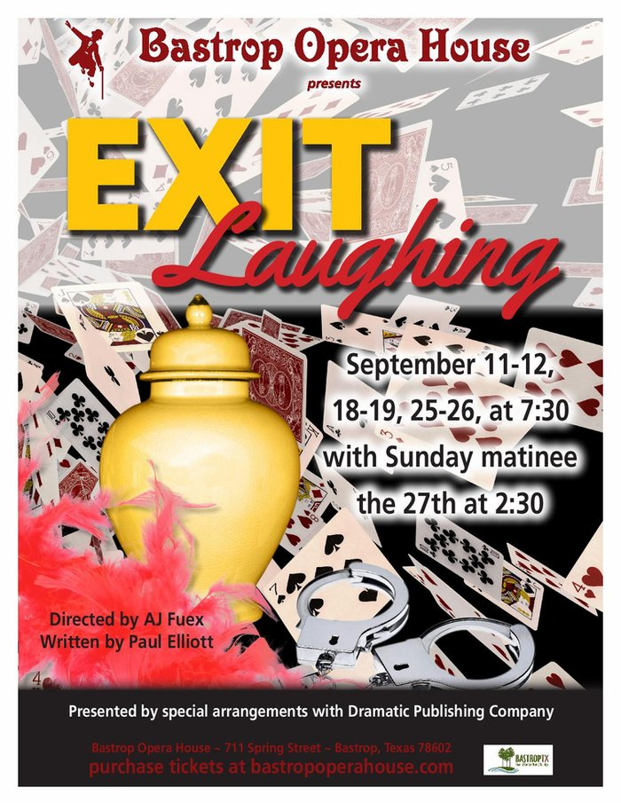 Exit Laughing by Bastrop Opera House