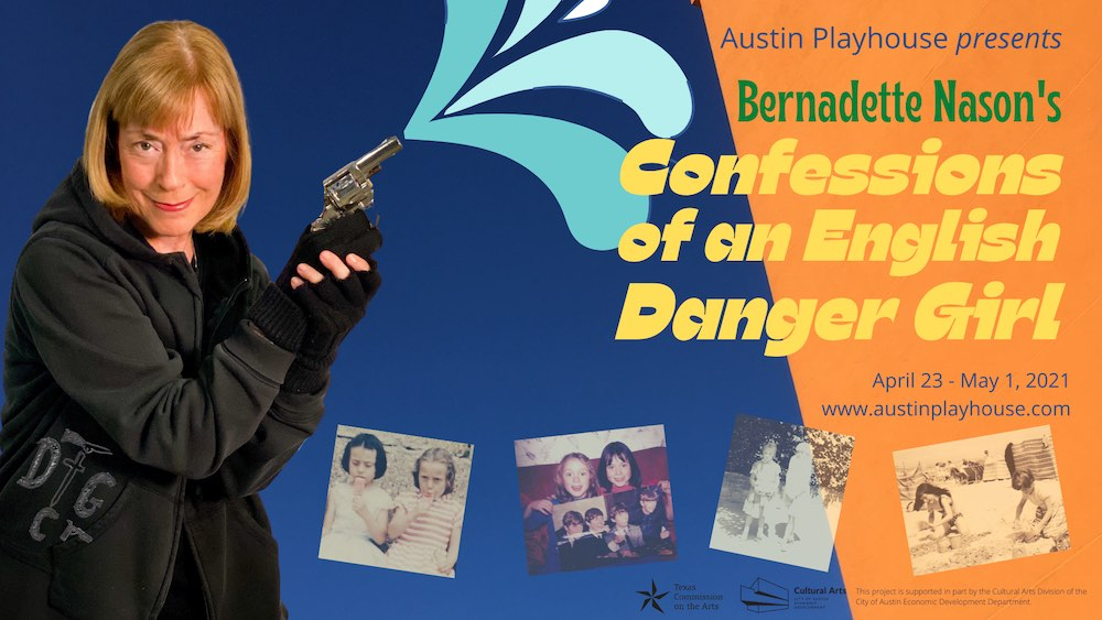 Confessions of an English Danger Girl by Austin Playhouse