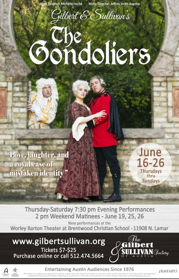 The Gondoliers. or The King of Barataria by Gilbert & Sullivan Austin