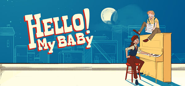 Hello! My  Baby by Bastrop Opera House