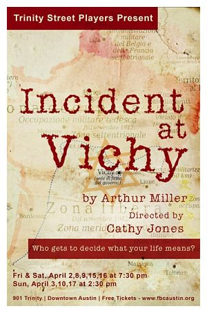Incident at Vichy by Trinity Street Players