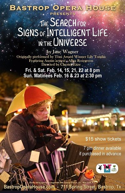 The Search for Signs of Intelligent Life in the Universe by Bastrop Opera House