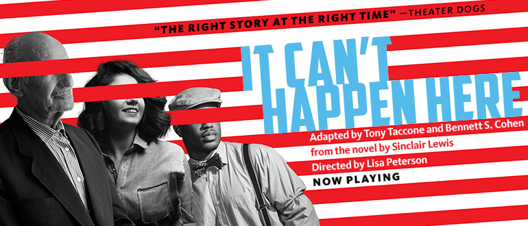 It Can't Happen Here by Vortex Repertory Theatre