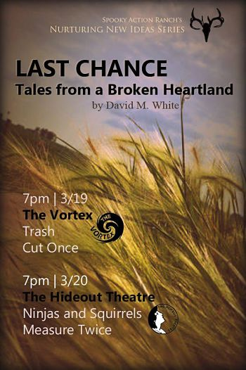 Last Chance: Tales from a Broken Heartland by Vortex Repertory Theatre