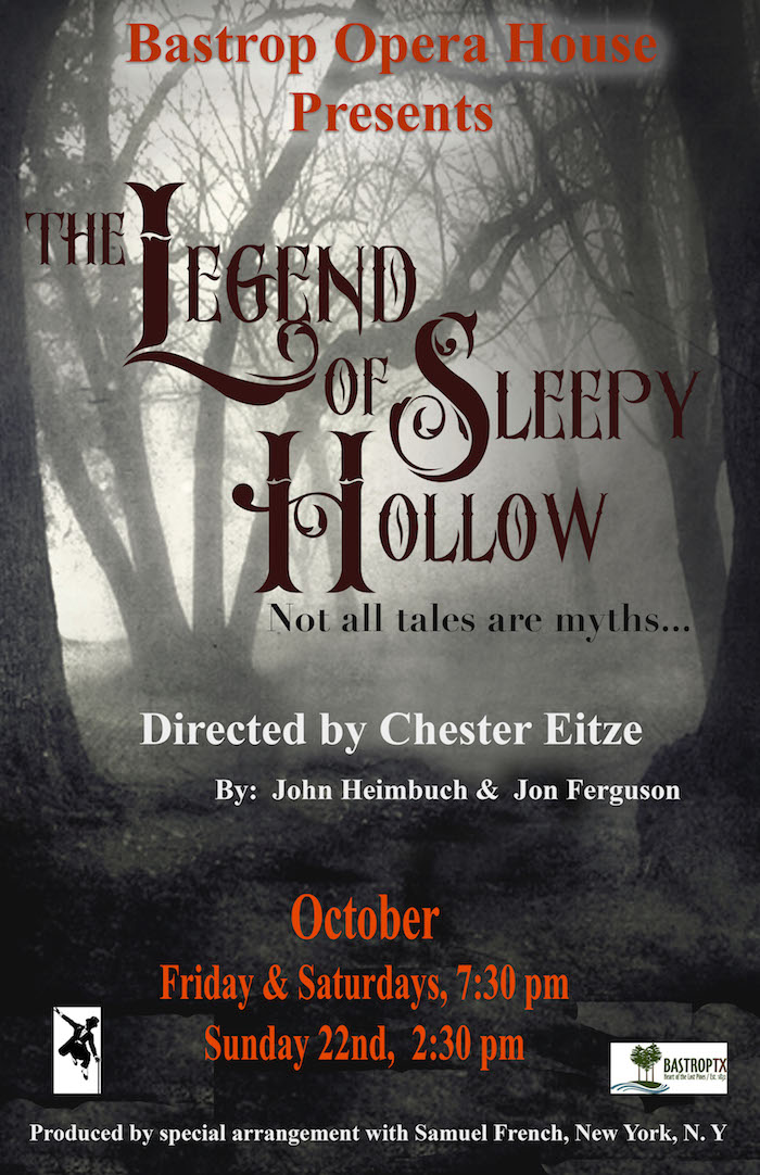 The Legend of Sleepy Hollow by Bastrop Opera House