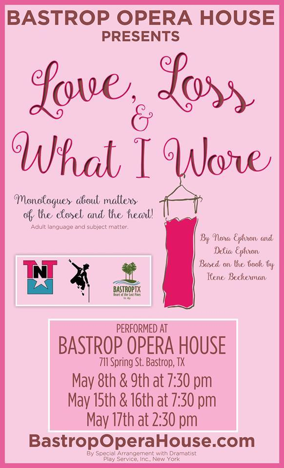 Love, Loss and What I Wore by Bastrop Opera House