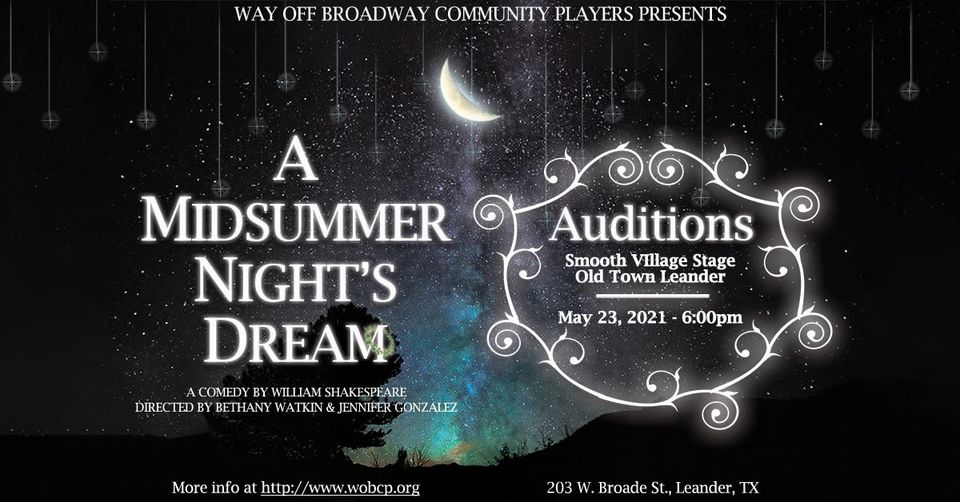 Auditions for A Midsummer Night's Dream, by Way Off Broadway Community Players