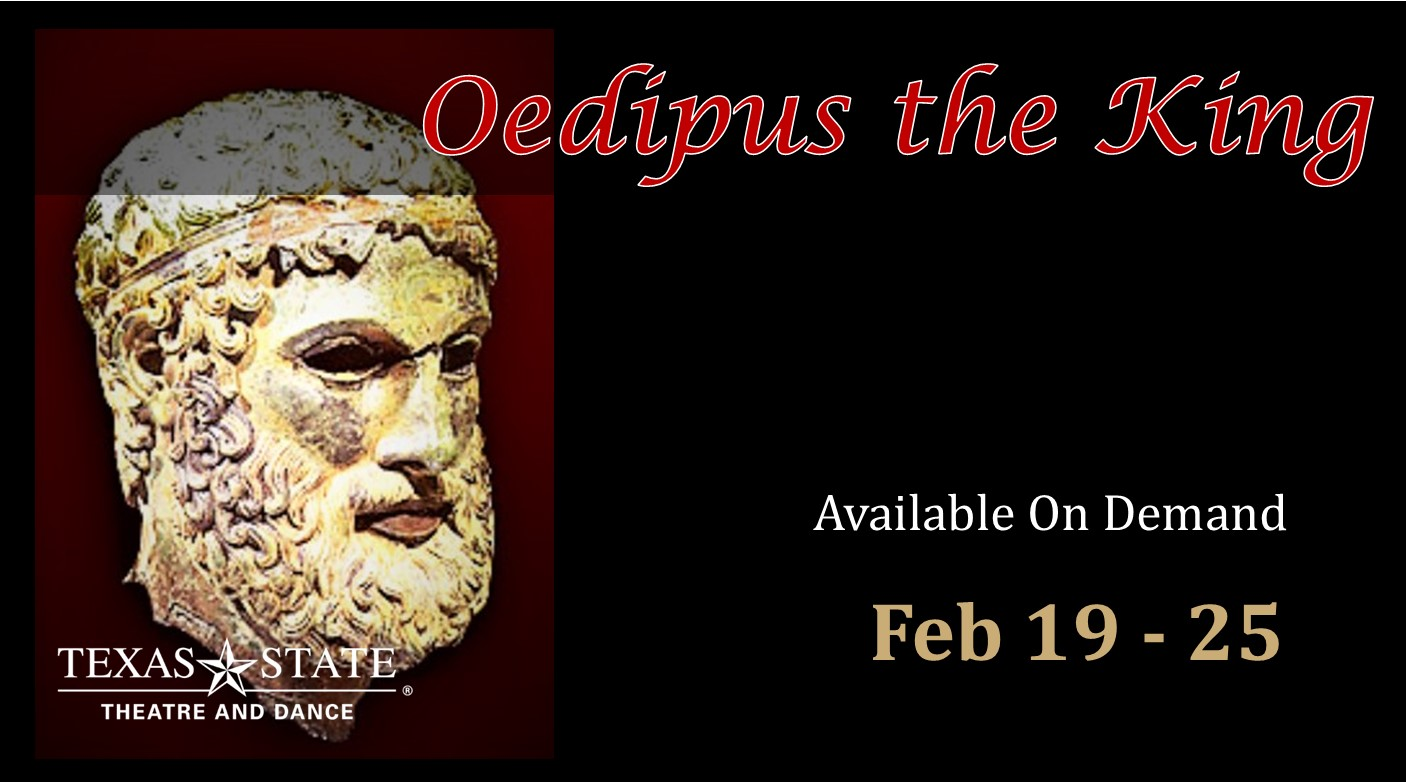 Oedipus the King by Texas State University