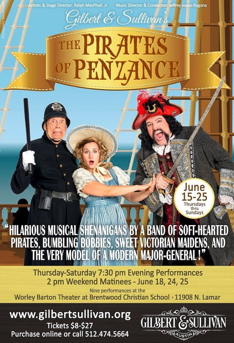 The Pirates of Penzance by Gilbert & Sullivan Austin