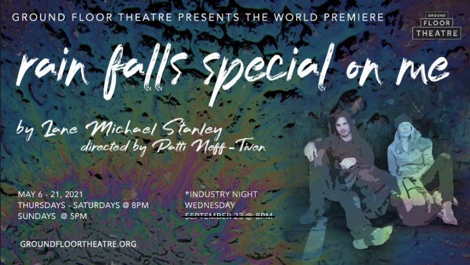 rain falls special on me by Ground Floor Theatre