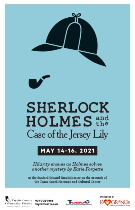 Sherlock Holmes and The Case of the Jersey Lily by Fayette County Community Theatre