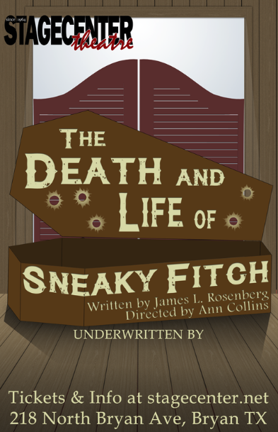The Death and Life of Sneaky Fitch by StageCenter Community Theatre