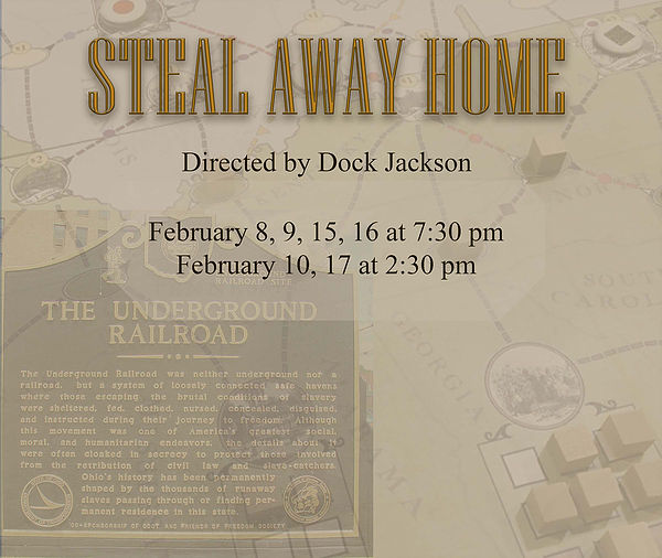 Steal Away Home by Bastrop Opera House