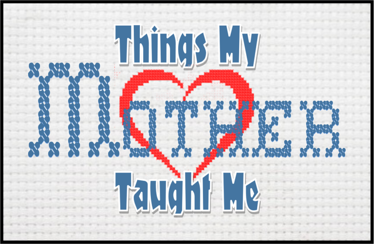 Things My Mother Taught Me by Playhouse 2000