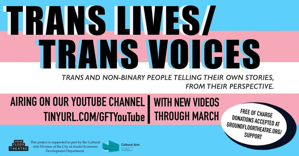 Trans Lives/Trans Voices by Ground Floor Theatre