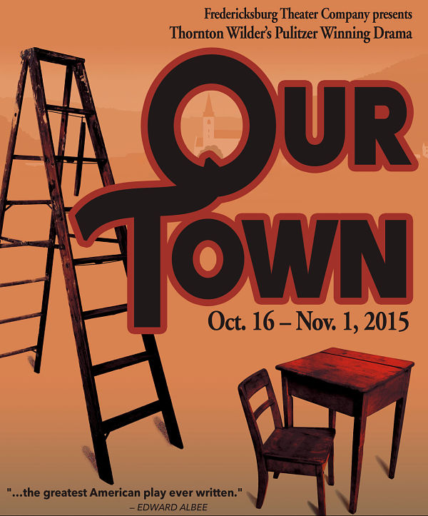 Our Town by Fredericksburg Theater Company