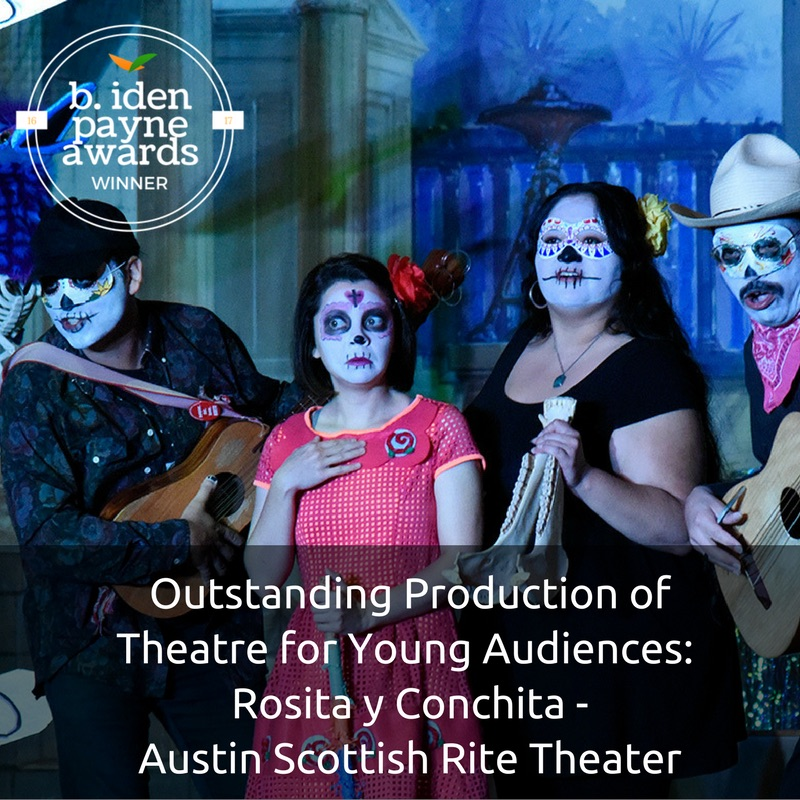 2016-2017 B. Iden Payne Austin Theatre Awards, October 23, 2017 ...