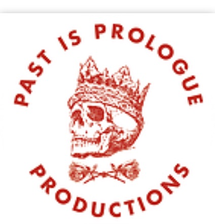 Past Is Prologue Productions