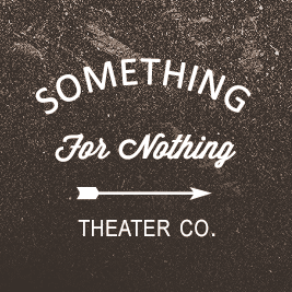 Something for Nothing Theatre