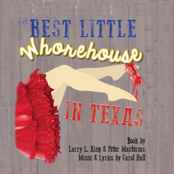 The Best Little Whorehouse in Texas by Wimberley Players