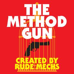 The Method Gun by University of Texas Theatre & Dance