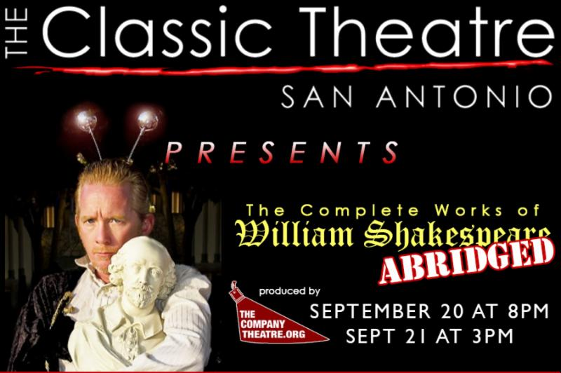 The Complete Works of William Shakespeare (Abridged) by Classic Theatre of San Antonio