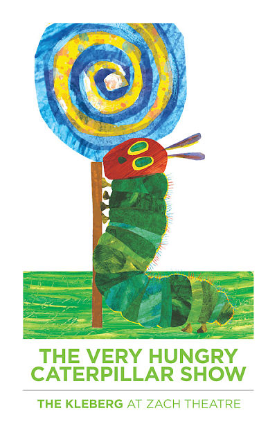 The Very Hungry Caterpillar by Zach Theatre