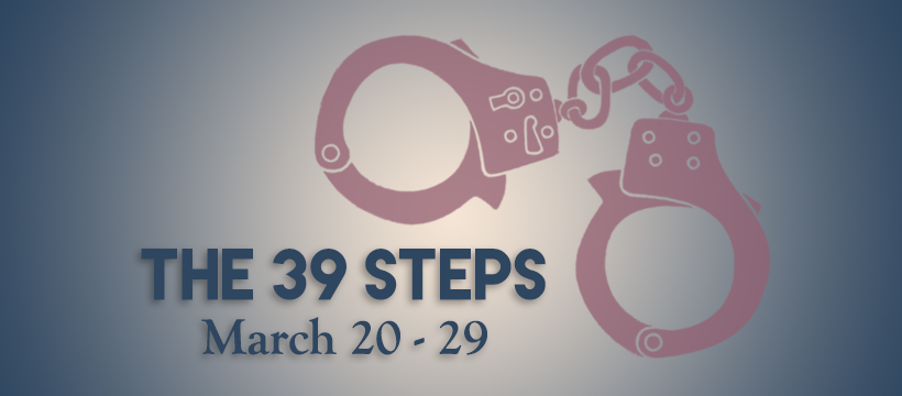 The 39 Steps by Vive Les Arts (VLA) Theatre