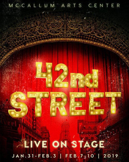 42nd Street by McCallum Fine Arts Academy