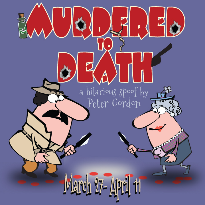 Auditions for Murdered to Death, by Way Off Broadway Community Players