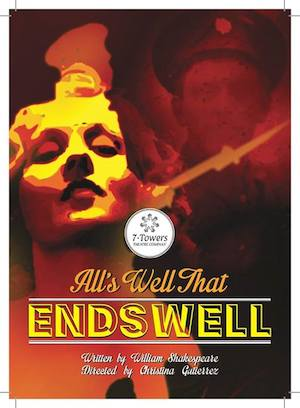 All's Well That Ends Well by 7 Towers Theatre Company