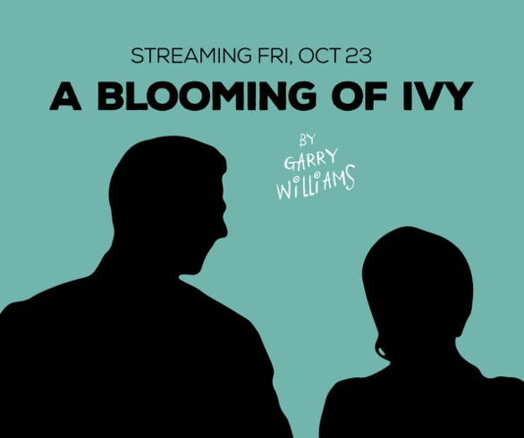 A Blooming of Ivy by Gaslight Baker Theatre