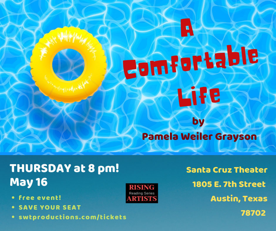A Comfortable Life by Southwest Theatre Productions