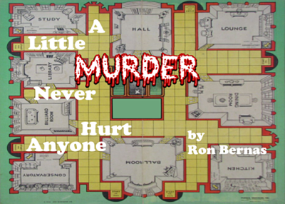 A Little Murder Never Hurt Anyone by Way Off Broadway Community Players