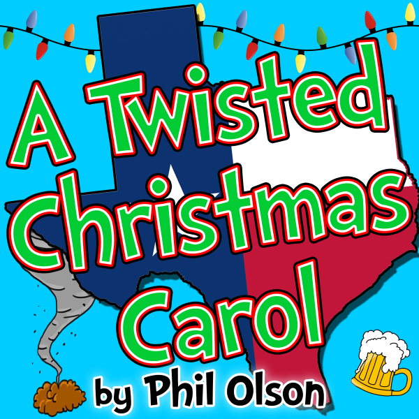 A Twisted Christmas Carol by Hill Country  Community Theatre (HCCT)