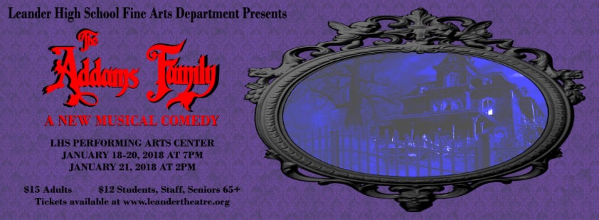 The Addams Family by Leander High School Theatre