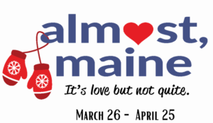 Video Auditions for Almost, Maine, by Georgetown Palace Theatre