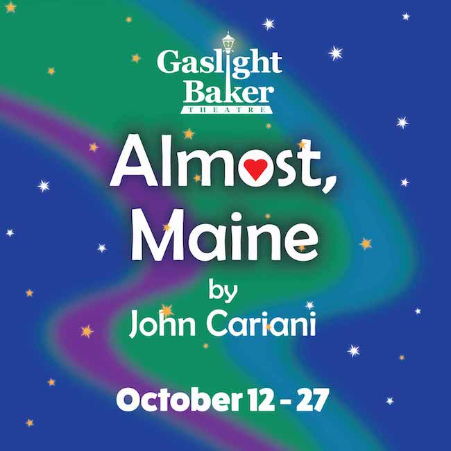 Almost, Maine by Gaslight Baker Theatre