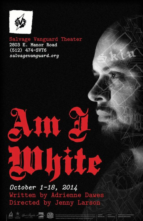 Am I White by Salvage Vanguard Theater