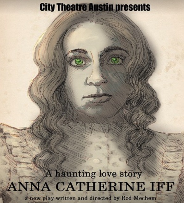 Anna Catherine Iff by City Theatre Company