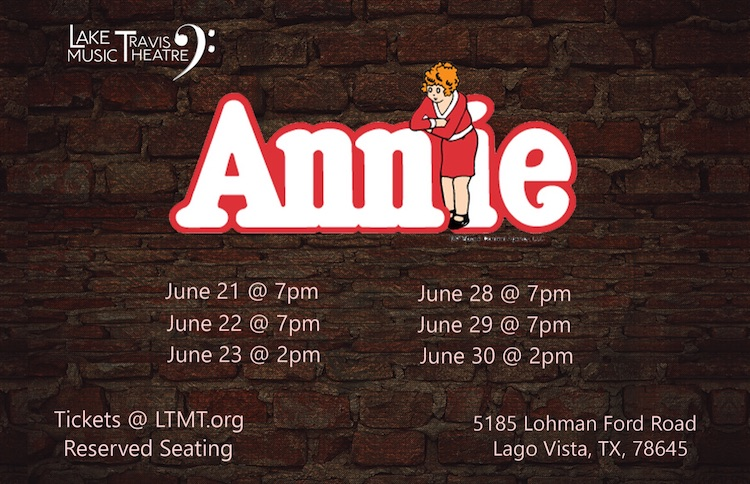 Annie, the musical by Lake Travis Music Theatre